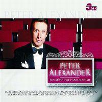Cover Peter Alexander - Ich küsse ihre Hand, Madame [3CD]